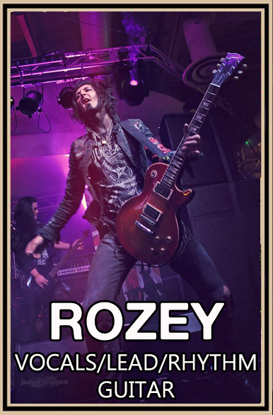 Rozey - Lead Vocals and Guitars